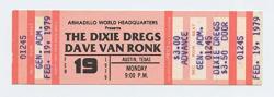 USA The Dixie Dregs Ticket Dave Van Ronk 1979 Feb 19 Austin Tx Unused