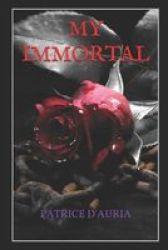 My Immortal Paperback