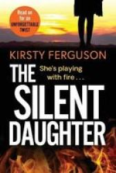 The Silent Daughter Large Print Paperback Large Type Large Print Edition