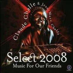 Select 2008 - Music For Our Friends CD