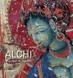Alchi - Treasure Of The Himalayas Hardcover