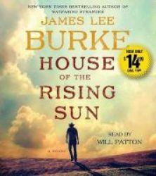 House Of The Rising Sun Abridged Standard Format Cd Abridged Edition