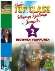 Top Class Caps Ukwazi Izidingo Zempilo Incwadi Yomfundi Ibanga 2 Zulu