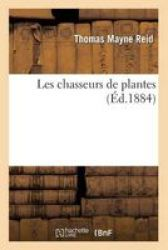 Les Chasseurs De Plantes French Paperback