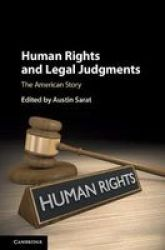 Human Rights And Legal Judgments - The American Story Hardcover