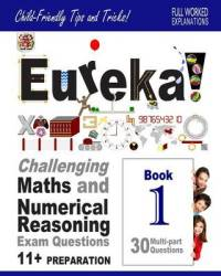 Eureka Challenging Maths And Numerical Reasoning Exam Questions For 11 Book 1