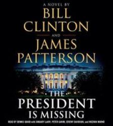 The President Is Missing Abridged Standard Format Cd Abridged Edition