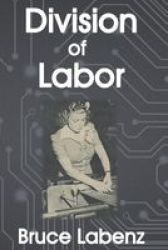 Division Of Labor Paperback