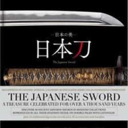 The Japanese Sword Hardcover 2ND New Edition