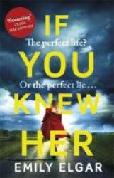 If You Knew Her Paperback