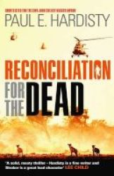 Reconciliation For The Dead Paperback