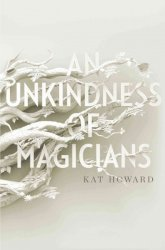 An Unkindness Of Magicians Hardcover