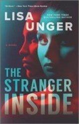 The Stranger Inside Paperback First Time Trade Ed.