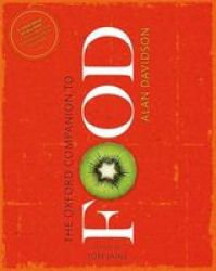 The Oxford Companion To Food Hardcover 3rd Revised Edition
