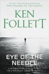 Eye Of The Needle Paperback