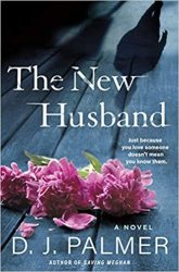The New Husband - D. J. Palmer Hardcover