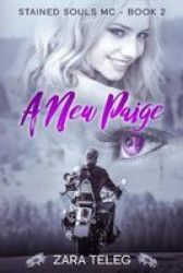 A New Paige - Stained Souls Mc - Book 2 Paperback
