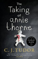 The Taking Of Annie Thorne - & 39 Britain& 39 S Female Stephen King& 39 Daily Mail Paperback