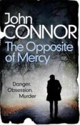 The Opposite Of Mercy Paperback