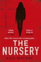 The Nursery Paperback
