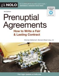 NOLO Prenuptial Agreements: How To Write A Fair & Lasting Contract By Stoner Attorney Katherine Published By 4TH Fourth Edition 2012 Paperback