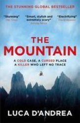 The Mountain - The Breathtaking Italian Bestseller Paperback