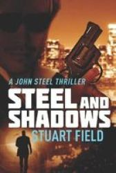 Steel And Shadows - Large Print Edition Paperback