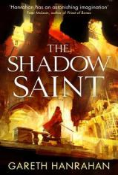 The Shadow Saint - Gareth Hanrahan Paperback