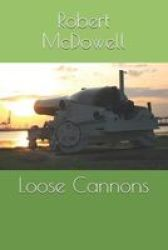 Loose Cannons Paperback