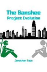 The Banshee - Project Evolution Paperback