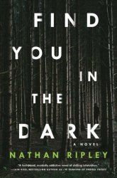 Find You In The Dark Paperback