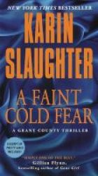 A Faint Cold Fear - A Grant County Thriller Paperback