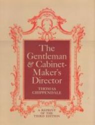 The Gentleman And Cabinet-maker&#39 S Director paperback New Ed Of 3 Revised Ed