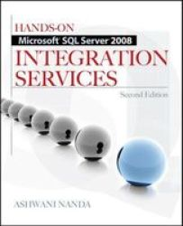 Hands-on Microsoft Sql Server 2008 Integration Services Second Edition