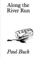 Along The River Run Paperback