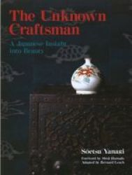 The Unknown Craftsman - A Japanese Insight Into Beauty paperback
