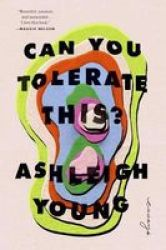 Can You Tolerate This? - Essays Hardcover