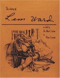 The Story Of Lem Ward