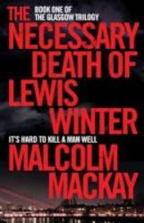 The Necessary Death Of Lewis Winter Paperback New Edition