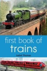 First Book Of Trains Age 5-7