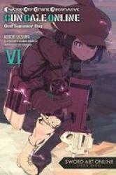 Sword Art Online Alternative Gun Gale Online Vol. 6 Light Novel Paperback
