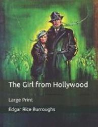 The Girl From Hollywood - Large Print Paperback