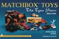 Matchbox Toys: The Tyco Years 1993-1994 Schiffer Book for Collectors