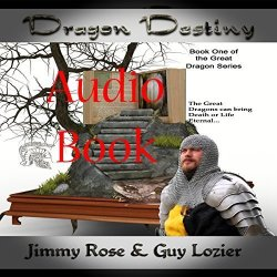 Dragon Destiny: The Great Dragon Series Book 1