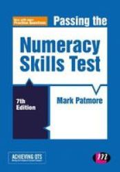Passing The Numeracy Skills Test Hardcover 7TH Revised Edition