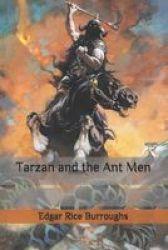 Tarzan And The Ant Men Paperback