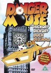 Danger Mouse: The Hickory Dickory Dock Dilemma DVD