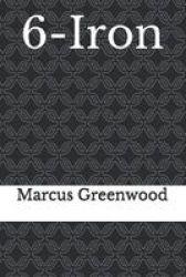 6-IRON Paperback