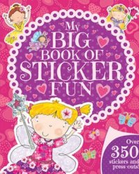 My Big Book Of Sticker Fun For Girls