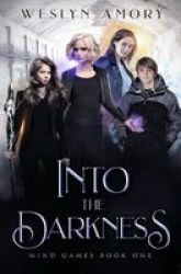 Into The Darkness Paperback